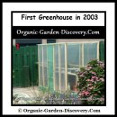 Our first DIY greenhouse was buildt in the year 2003