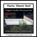 Greenhouse with plastic sheets roof